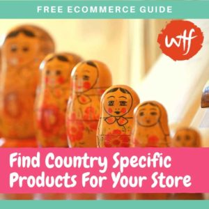 How to find Country Specific Products for Dropshipping