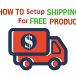 How to Setup Shipping for Free Products on Shopify