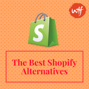 Best Shopify Alternatives 2017 – Best eCommerce CMS and Features