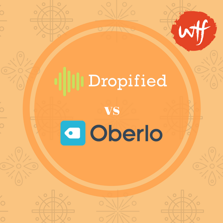 Dropified vs Oberlo Review - A face to face Showdown