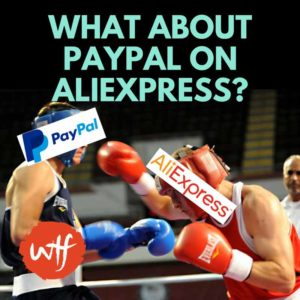 AliExpress PayPal – Can You Use Paypal on Aliexpress?
