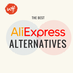 "AliExpress Alternatives For Dropshippers ""Updated May 2018"""