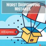 6 AliExpress Dropshipping Mistakes New Sellers Make