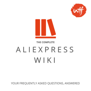 """AliExpress Wiki """"Updated December 2017"""" – Important Questions & Answers"""