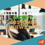 5 Reliable Shopify Customer Reviews Apps