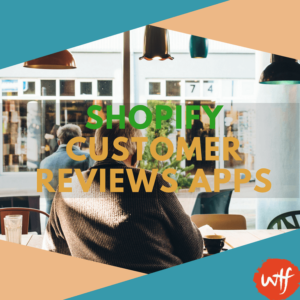 5 of the Best Shopify Customer Reviews Apps