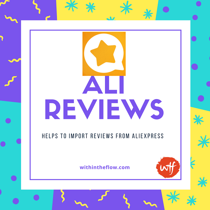Ali Reviews – A Shopify App to Get Aliexpress reviews for your Store
