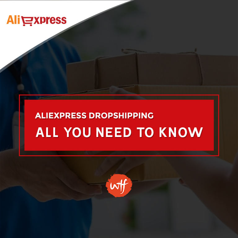 AliExpress Dropshipping Guide - All You Need to Know and More