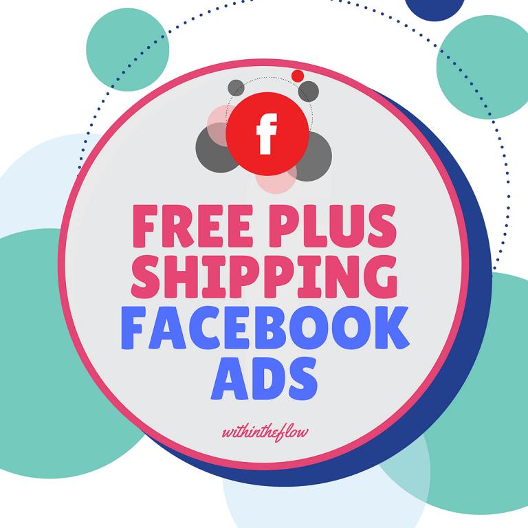 Free Plus Shipping - Make Money Using Free Plus Shipping Model