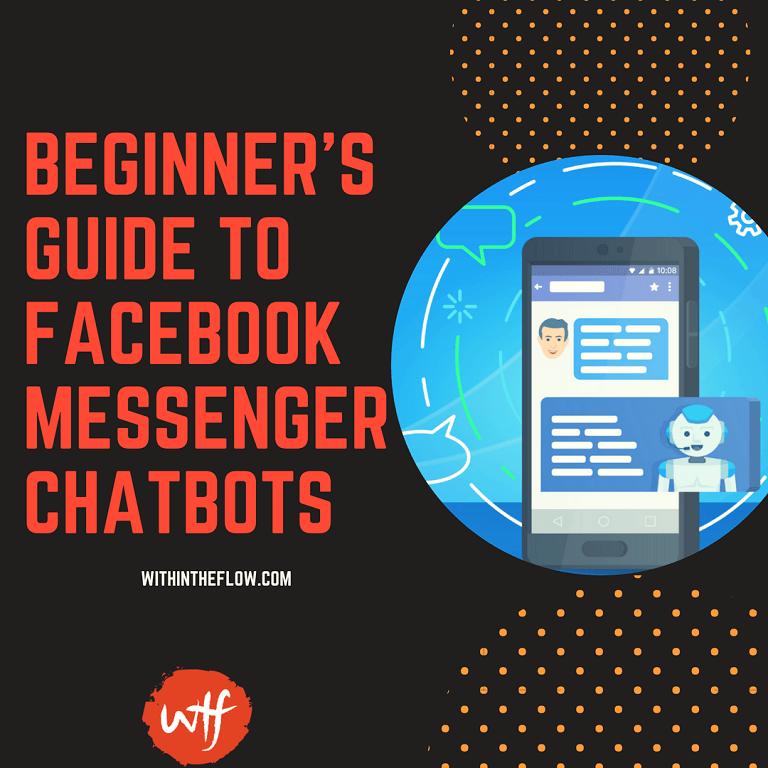 Beginner's Guide to Facebook Messenger Chatbots
