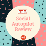 Social Autopilot Review 2018 – Automate Your Social Posting