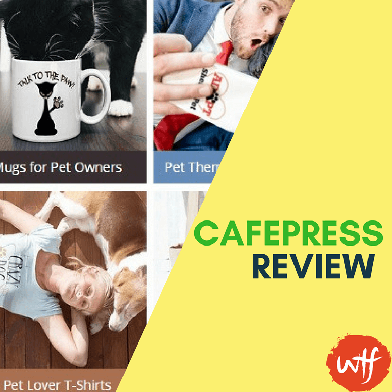 7482c173877 Cafepress Review 2018 - Build Your Custom Products with Cafepress