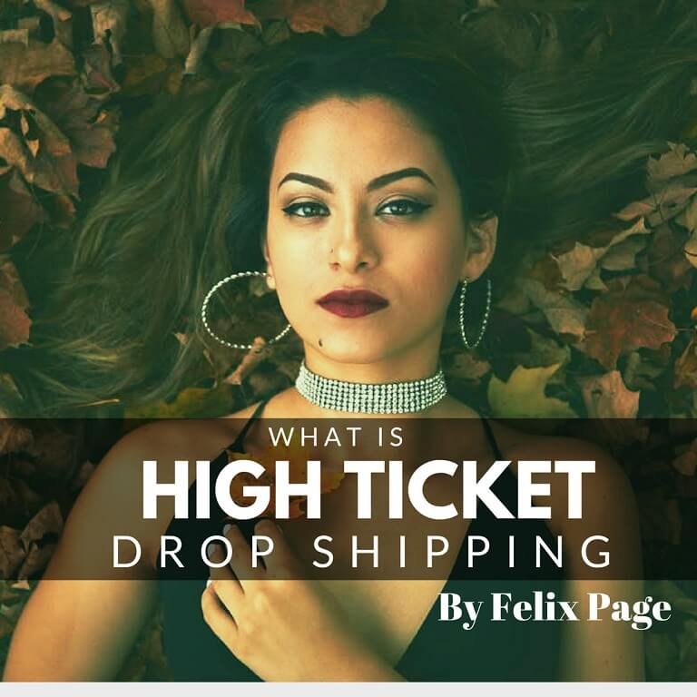 Forget About Dropshipping: High Ticket Dropshipping Is The