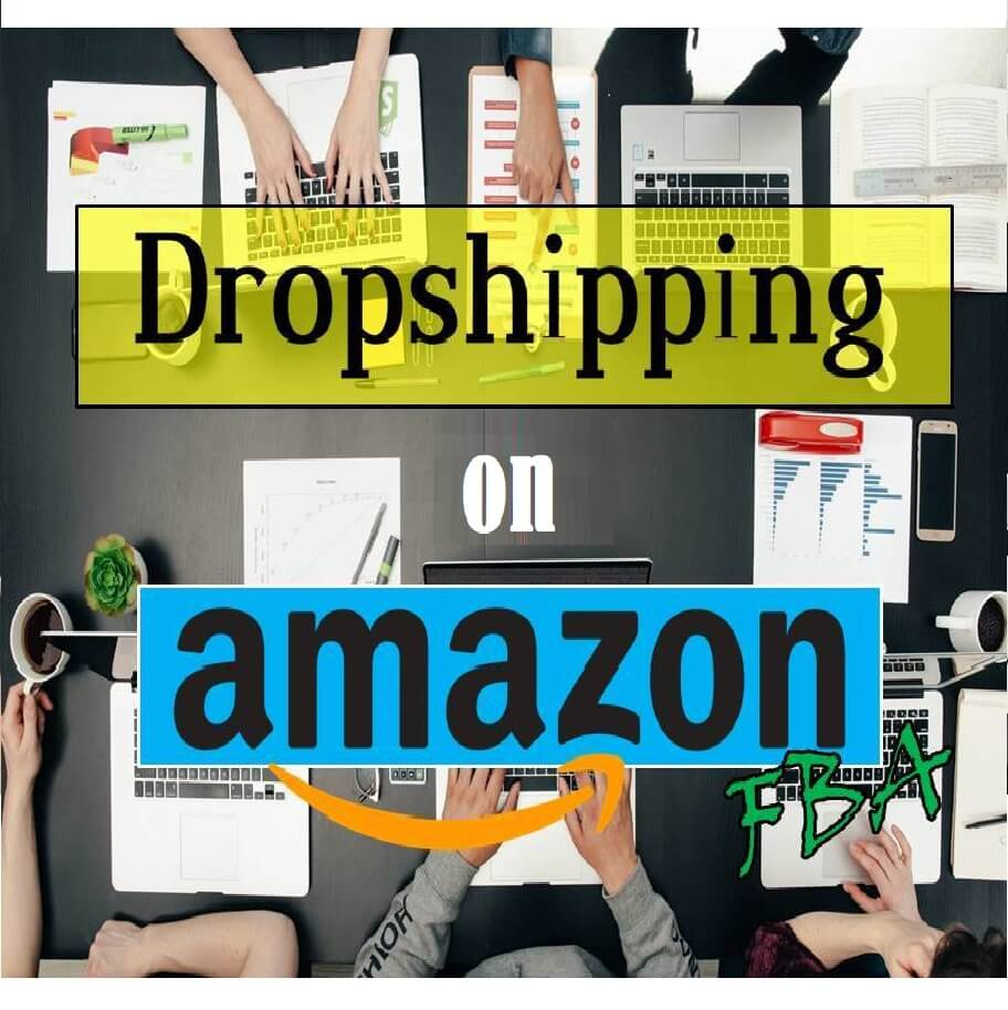 Dropshipping on Amazon - An Effective way to Start eCommerce