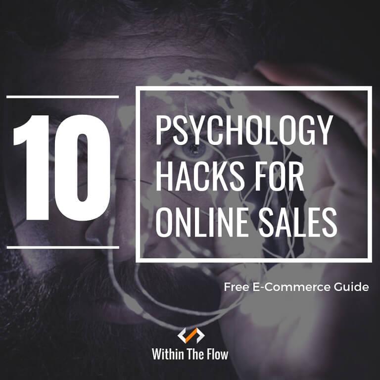 10 Sales Psychology Hacks For Killer Online Sales