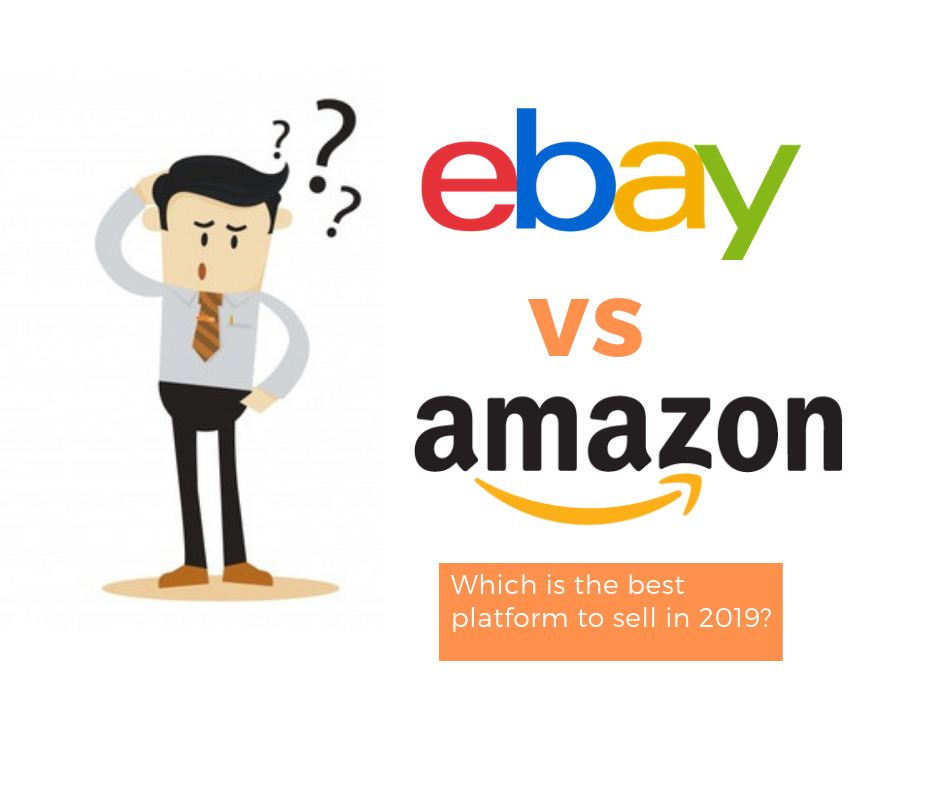 Ebay Vs Amazon Best Platform To Sell Online In 2020