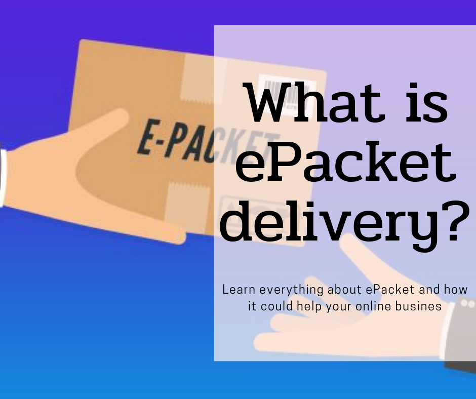 What is ePacket? Know All about ePacket Tracking & Shipping nLL2u
