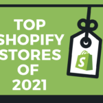 10 Top Shopify Stores of 2021 to Take Inspiration